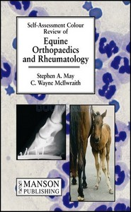 كتاب Equine Orthopaedics and Rheumatology Self Assessment Colour Review