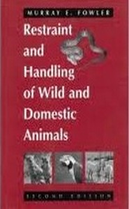 كتاب Restraint and handling of wild and domestic animals